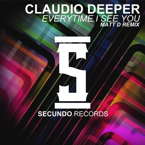 Claudio Deeper, Matt D - Everytime I See You (Matt D Remix) [BLV2027817]